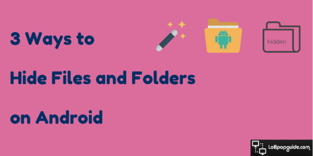 3-ways-to-hide-folder-on-android