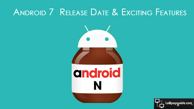 android n release date and features