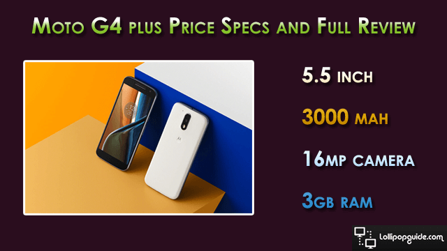 motorola-moto-g4-specs-features-price-review