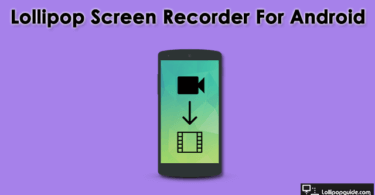 lollipop screen recorder download